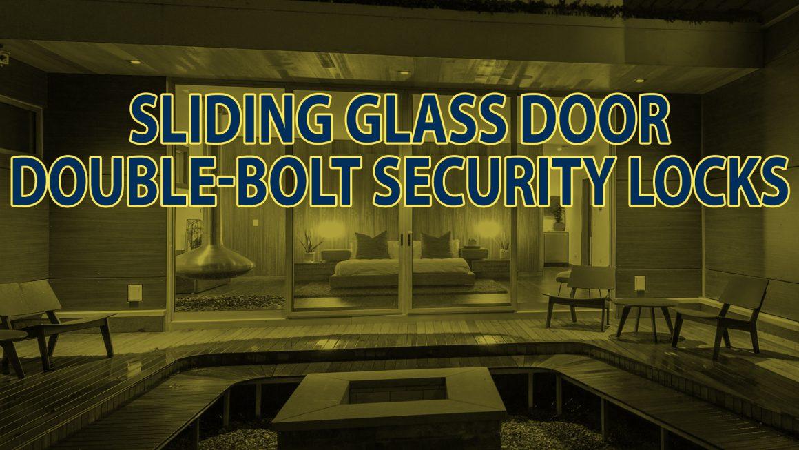 Sliding Glass Door Double-Bolt Security Locks