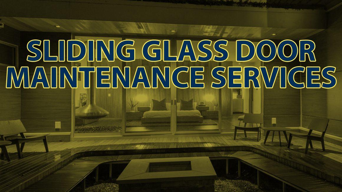 Sliding Glass Door Maintenance Services